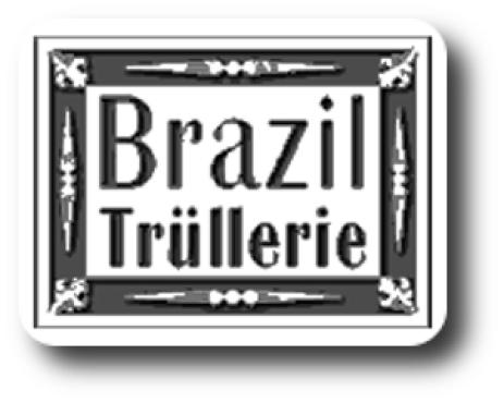 Brasil Trüllerie