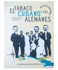 Der kubanische Tabak und die Deutschen