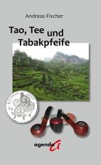 Tao, Tee und Tabakpfeife